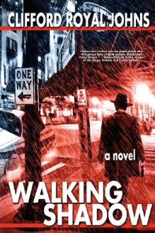 Walking Shadow - Clifford Royal Johns