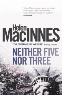 Neither 5 Nor 3 - Helen MacInnes