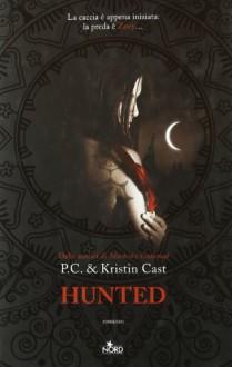 Hunted - Elisa Villa, P.C. Cast, Kristin Cast