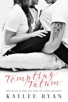 Tempting Tatum - Kaylee Ryan