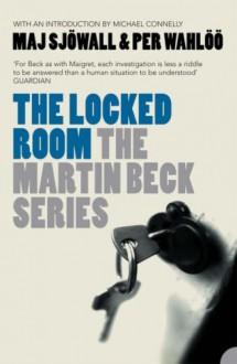 The Locked Room: A Martin Beck Mystery - Per Wahlöö, Maj Sjöwall