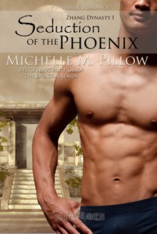 Seduction of the Phoenix - Michelle M. Pillow