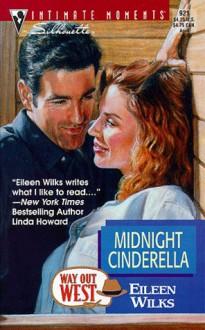 Midnight Cinderella (Way Out West) - Eileen Wilks
