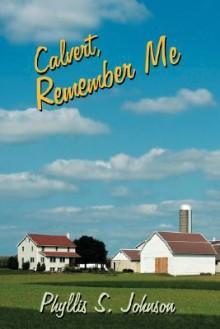Calvert, Remember Me - Phyllis Johnson