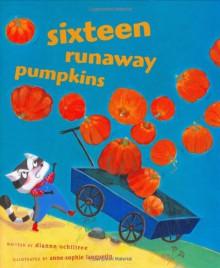 Sixteen Runaway Pumpkins - Dianne Ochiltree,Anne-Sophie Lanquetin