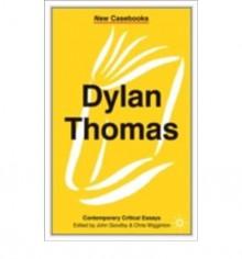 Dylan Thomas - John Goodby