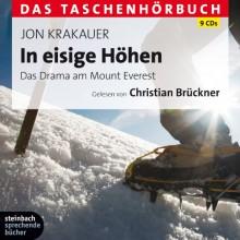 In Eisige Höhendas Drama Am Mount Everest ; Das Taschenhörbuch ; Ungekürzte Lesung - Jon Krakauer,Christian Brückner