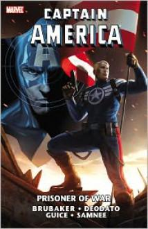 Captain America: Prisoner of War - Ed Brubaker, Paul Azaceta, Ed McGuinness, Travis Charest, Mike Deodato Jr., Howard Chaykin, Frank Tieri, Mike Benson, Butch Guice, Chris Samnee