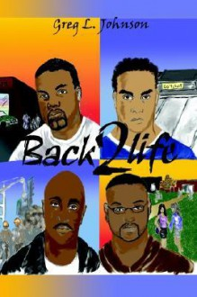 Back 2 Life - Greg Johnson
