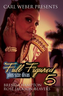 Full Figured 5: Plus Size Divas - Brenda Hampton