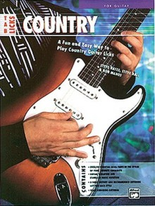 Tab Licks -- Country Guitar: A Fun and Easy Way to Play Country Guitar Licks - Steve Hall