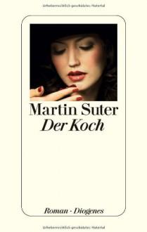 Der Koch - Martin Suter