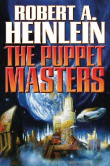 The Puppet Masters - Robert A. Heinlein