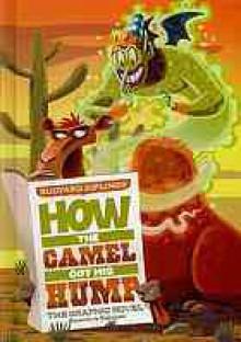 How the Camel Got His Hump: The Graphic Novel - Louise Simonson, Pedro Rodriguez, Rudyard Kipling