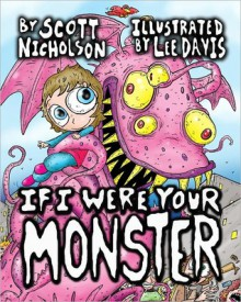 If I Were Your Monster - Scott Nicholson, Lee Davis