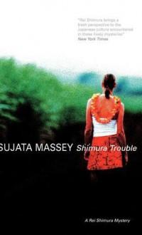 Shimura Trouble - Sujata Massey