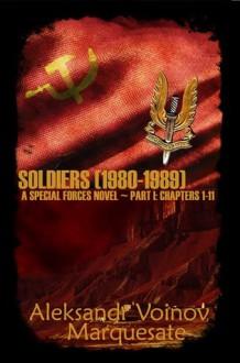 Special Forces: Soldiers Part I -Director's Cut - Aleksandr Voinov, Marquesate, Vashtan, Clerah Jai