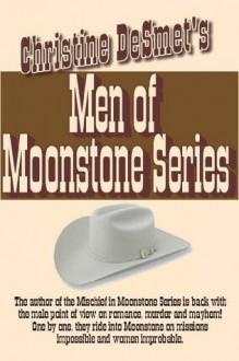 Men Of Moonstone Series - Christine DeSmet