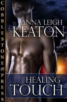 Healing Touch - Anna Leigh Keaton