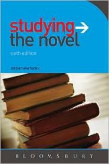 Studying the Novel - Jeremy Hawthorn