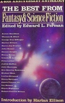 The Best from Fantasy & Science Fiction: A 40th Anniversary Anthology - Edward L. Ferman