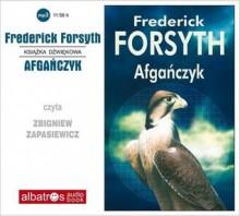 Afgańczyk - Frederick Forsyth, Grzegorz Kołodziejczyk, Zbigniew Zapasiewicz