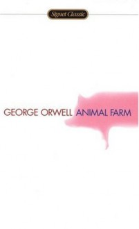 Animal Farm - George Orwell, C.M. Woodhouse, Russell Baker