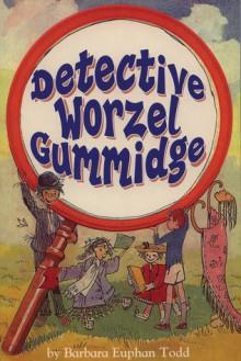 Detective Worzel Gummidge - Barbara Euphan Todd