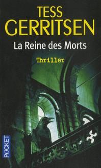 La reine des morts - Tess Gerritsen