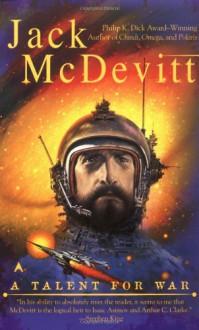 A Talent for War - Jack McDevitt