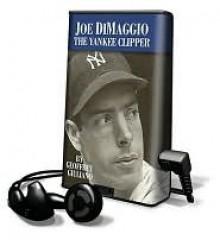 Joe Dimaggio, the Yankee Clipper [With Headphones] - Geoffrey Giuliano