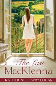 The Last MacKlenna - Katherine Lowry Logan