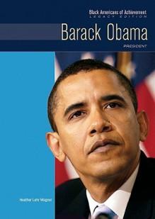 Barack Obama: Politician - Heather Lehr Wagner