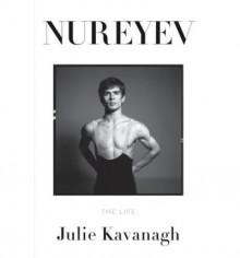 Nureyev - Julie Kavanagh