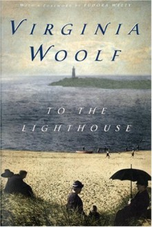 To The Lighthouse - Virginia Woolf, Eudora Welty
