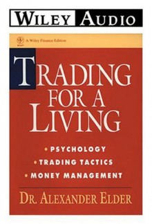 Trading for a Living (Wiley Audio) - Alexander Elder, Richard Davidson