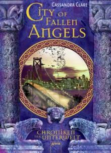 City of Fallen Angels (Chroniken der Unterwelt, #4) - Cassandra Clare