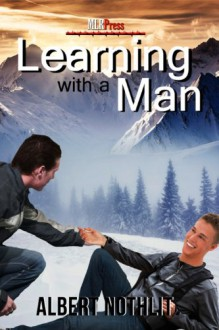 Learning With A Man - Albert Nothlit