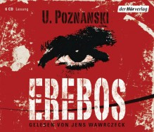 Erebos - Ursula Poznanski, Jens Wawrczeck