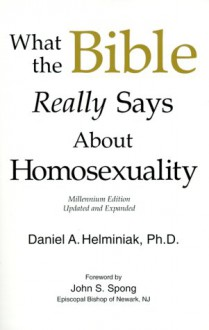 What the Bible Really Says about Homosexuality - Helminiak Daniel