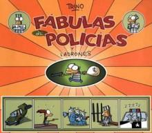 Fabulas de policias y ladrones - Trino