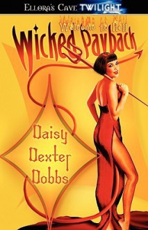 Wicked Payback - Daisy Dexter Dobbs