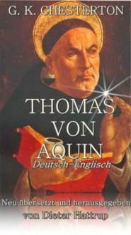 THOMAS VON AQUIN (German Edition) - G.K. Chesterton, Dieter Hattrup