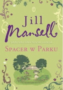 Spacer w parku - Jill Mansell