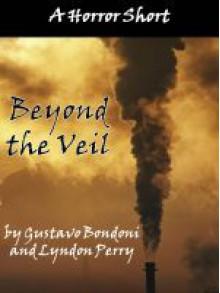 Beyond the Veil - Gustavo Bondoni, Lyndon Perry
