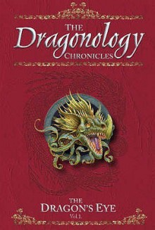 The Dragon's Eye (Dragonology) - Dugald A. Steer