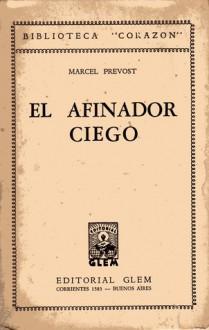 El afinador ciego (L'Accordeur aveugle) - Marcel Prévost