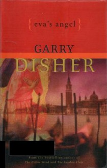 Eva's Angel - Garry Disher