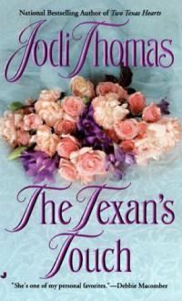 The Texan's Touch - Jodi Thomas