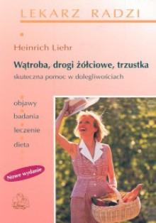 Wątroba,drogi żółciowe,trzustka 202620200 - Heinrich Liehr